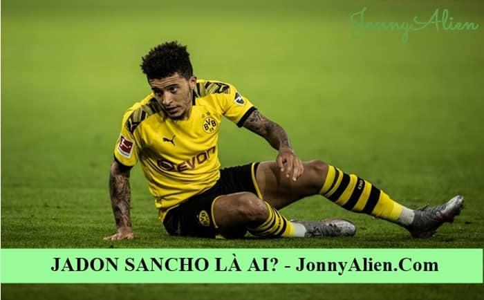 Jadon Sancho đam mê bóng đá từ bé