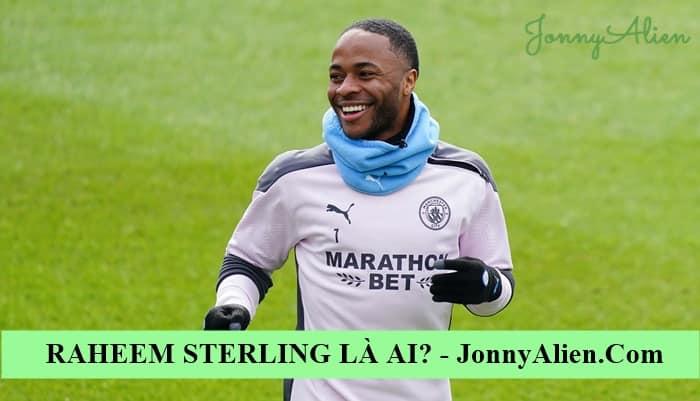Raheem Sterling được nhiều ông lớn chiêu mộ