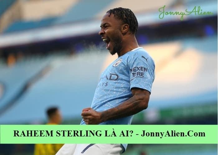 Raheem Sterling là cây săn bàn của Man City