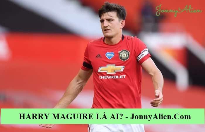 Harry Maguire là trụ cột chính của Man United