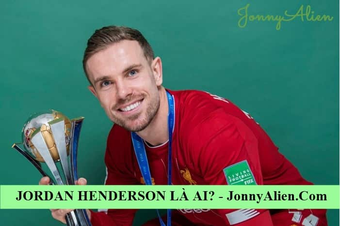 Jordan Henderson là trụ cột của đội tuyển Anh
