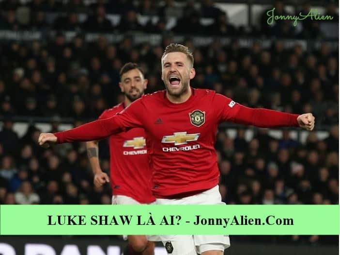 Luke Shaw là sản phẩm của Southampton