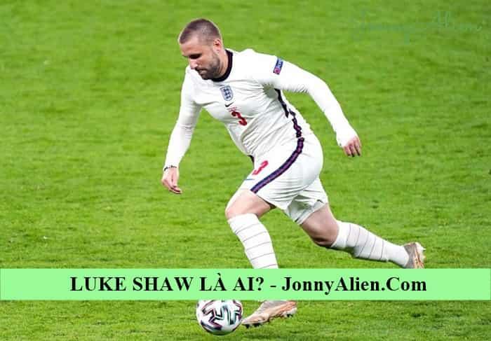Luke Shaw tại EURO 2020