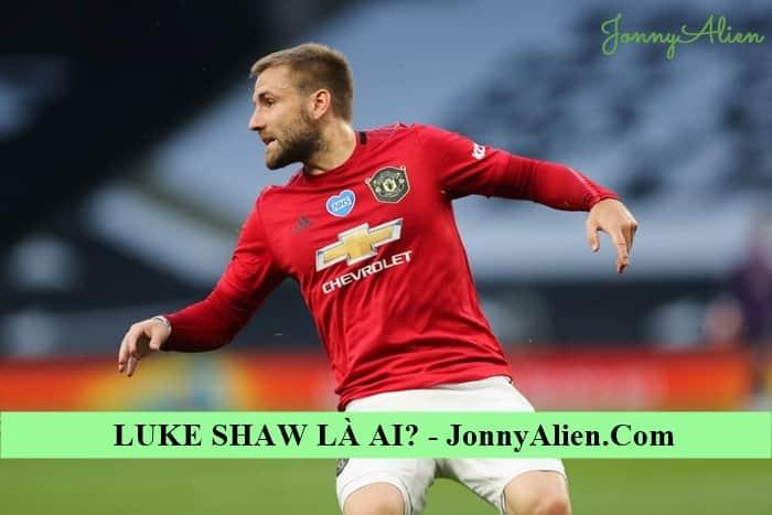 Luke Shaw trong màu áo của Manchester United