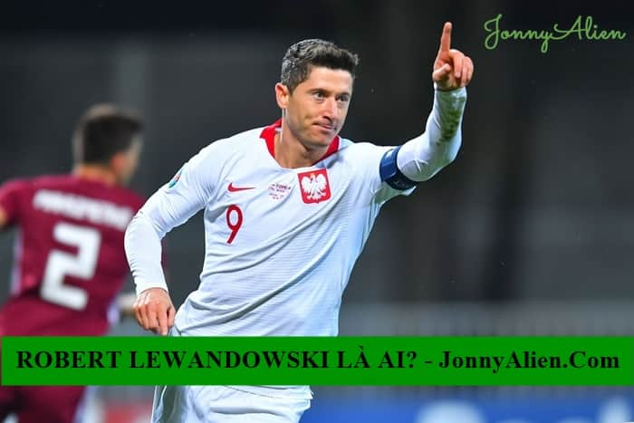 Robert Lewandowski có khả năng săn bàn cực tốt