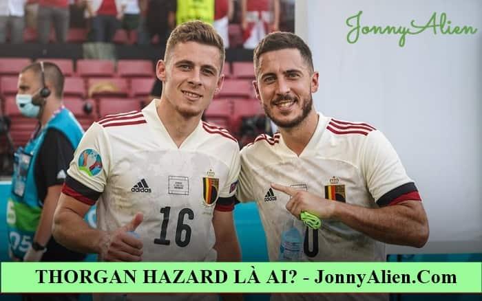 Thorgan Hazard và anh trai của anh ấy